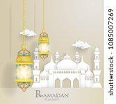 ramadan kareem. illustrations...   Shutterstock .eps vector #1085007269