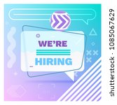 we are hiring template  banner... | Shutterstock .eps vector #1085067629