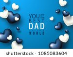 you are the best dad in the... | Shutterstock .eps vector #1085083604