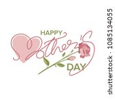 happy mothers day greeting card ...   Shutterstock .eps vector #1085134055