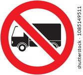 no truck or no lorry prohibit... | Shutterstock .eps vector #1085149511
