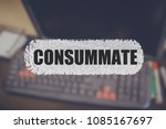 Small photo of Consummate word with blurring business background