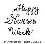 happy nurses week vector  hand... | Shutterstock .eps vector #1085226671