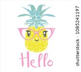 pineapple with glasses tropical ... | Shutterstock .eps vector #1085241197