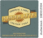 original label typeface named ...   Shutterstock .eps vector #1085315534