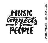 music connects people   hand... | Shutterstock .eps vector #1085552609