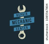 auto mechanic service. mechanic ... | Shutterstock .eps vector #1085567804