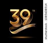 39th anniversary celebration... | Shutterstock .eps vector #1085608514