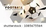 football abstract design... | Shutterstock .eps vector #1085675564