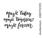 music today  music tomorrow ... | Shutterstock .eps vector #1085792555