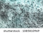 top view of stormy seawater... | Shutterstock . vector #1085810969