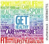 get healthy word cloud...   Shutterstock . vector #1085860751