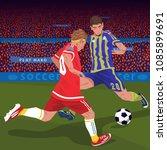 soccer gameplay. two football... | Shutterstock .eps vector #1085899691