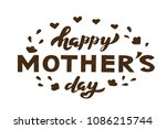 happy mother's day lettering... | Shutterstock .eps vector #1086215744