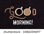 good morning text on black... | Shutterstock . vector #1086334697