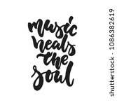 music heals the soul   hand... | Shutterstock .eps vector #1086382619