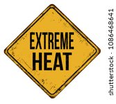 extreme heat vintage rusty... | Shutterstock .eps vector #1086468641