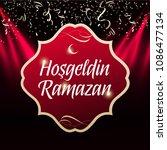 welcome ramadan  turkish ... | Shutterstock .eps vector #1086477134