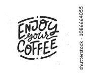 hand drawn lettering enjoy your ... | Shutterstock .eps vector #1086664055