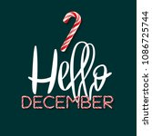 hello december   creative... | Shutterstock . vector #1086725744