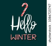 hello winter   creative poster... | Shutterstock . vector #1086725747