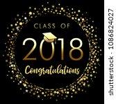 class of 2018 graduation poster ... | Shutterstock .eps vector #1086824027