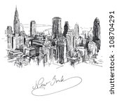 new york   hand drawn metropolis | Shutterstock .eps vector #108704291