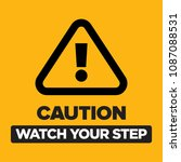 caution watch your step sign... | Shutterstock .eps vector #1087088531