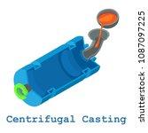 centrifugal casting metalwork... | Shutterstock . vector #1087097225