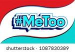me too social movement hashtag... | Shutterstock .eps vector #1087830389