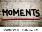 moments graffiti on the wall | Shutterstock . vector #1087867721