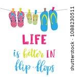 life is better in flip flops.... | Shutterstock .eps vector #1088230511