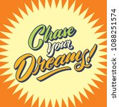 chase your dreams vintage hand... | Shutterstock .eps vector #1088251574