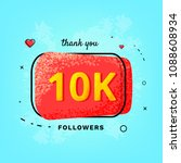 10k followers thank you post.... | Shutterstock .eps vector #1088608934