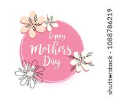 happy mothers day concept... | Shutterstock .eps vector #1088786219