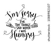 i am sorry for the things i... | Shutterstock .eps vector #1088982107