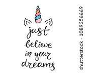 just believe in your dreams... | Shutterstock .eps vector #1089356669