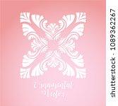 ornamental ornate floral... | Shutterstock .eps vector #1089362267