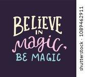 magic hand written lettering... | Shutterstock .eps vector #1089462911