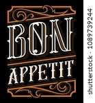 bon appetit vintage lettering.... | Shutterstock .eps vector #1089739244