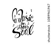 music in your soul  hand... | Shutterstock .eps vector #1089961967