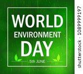 world environment day.... | Shutterstock .eps vector #1089999197