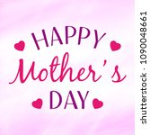 hapy mother's day greeting card. | Shutterstock . vector #1090048661