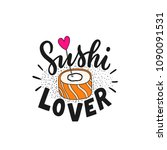 hand drawn lettering phrase... | Shutterstock .eps vector #1090091531