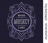 whiskey booze label design... | Shutterstock .eps vector #1090206761