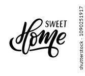hand drawn lettering phrase... | Shutterstock .eps vector #1090251917