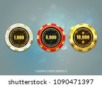 casino coins chip set on bokeh... | Shutterstock .eps vector #1090471397