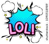 lol  retro popart style... | Shutterstock .eps vector #1090518989