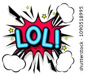 lol  retro popart style... | Shutterstock .eps vector #1090518995