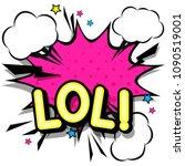 lol  retro popart style... | Shutterstock .eps vector #1090519001